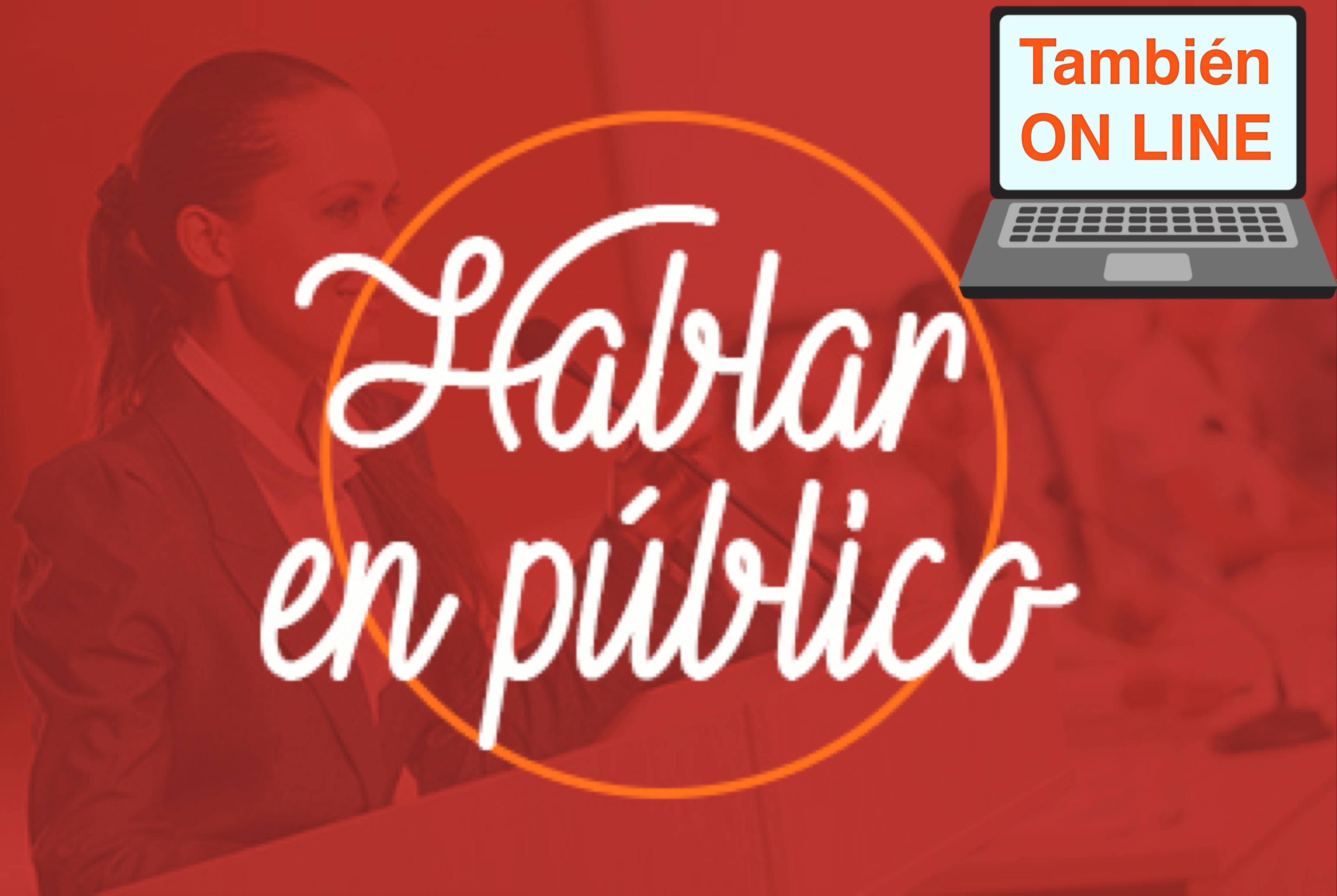Curso Hablar en público en Barcelona presencial y ON LINE